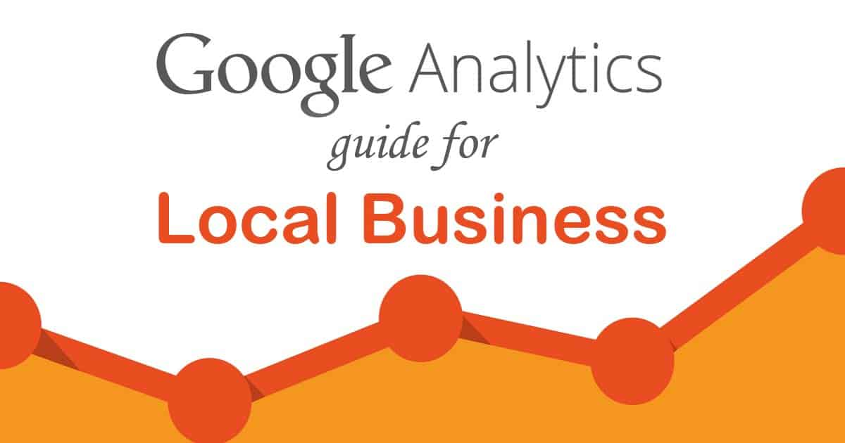 google analytics for Local Business